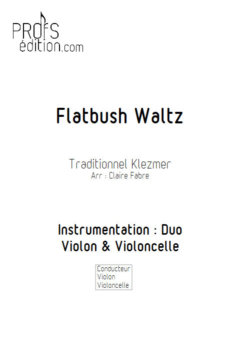 Flatbush Waltz - Duo Violon Violoncelle - TRADITIONNEL KLEZMER - page de garde