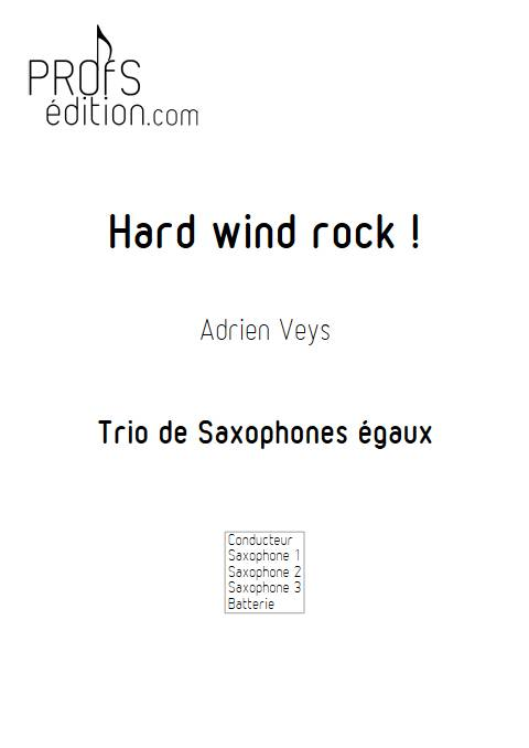 Hard wind rock ! - Trio de Saxophones - VEYS A. - page de garde
