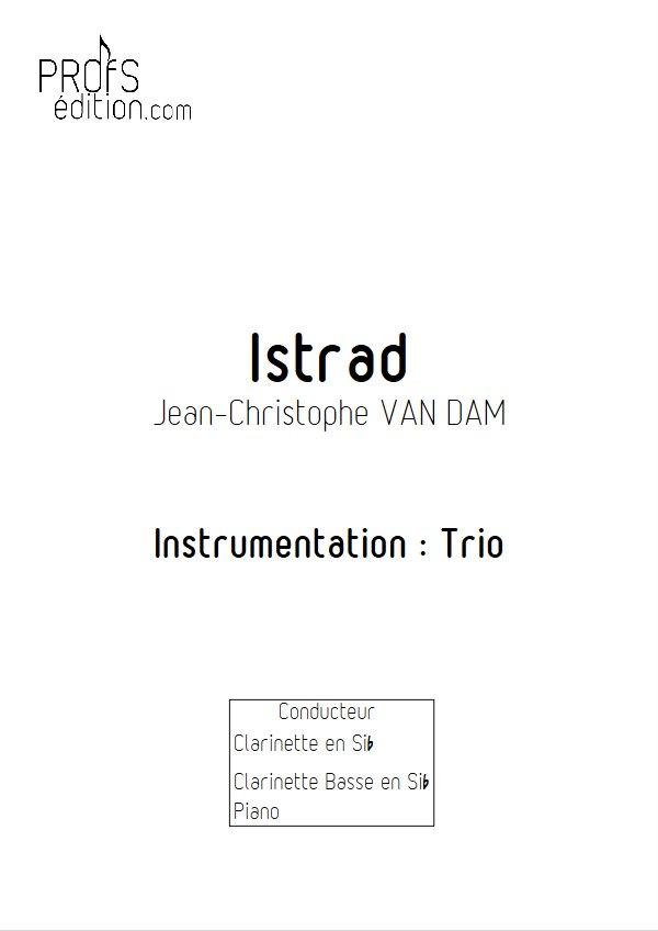 Istrad - Trio Clarinettes Piano - VAN DAM J. C. - page de garde