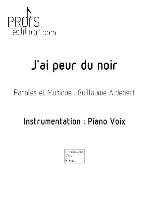 J'ai peur du noir - Piano & voix - ALDEBERT G. - page de garde