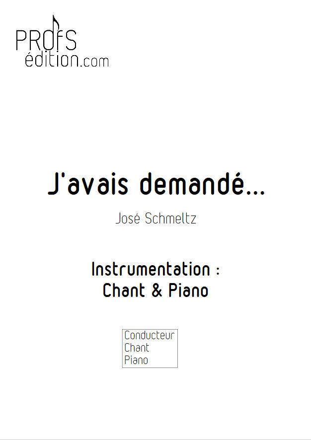 J'avais demandé - Chant & Piano - SCHMELTZ J. - page de garde