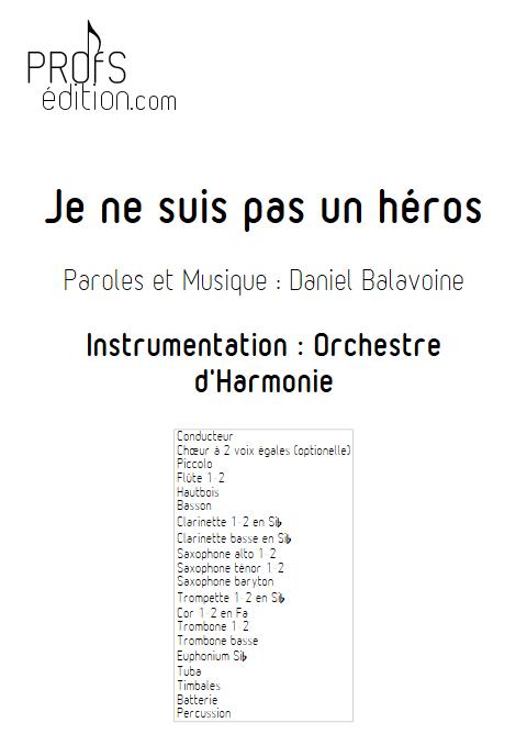 Je ne suis pas un héros- Orchestre d'Harmonie - BALAVOINE D. - page de garde