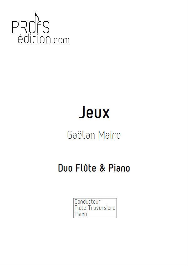 Jeux - Duo Flûte & Piano - MAIRE G. - page de garde
