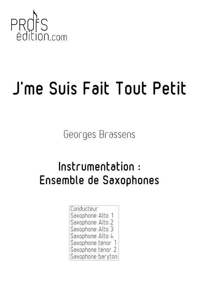 J'me suis fais tout petit - Ensemble de Saxophones - BRASSENS G. - page de garde