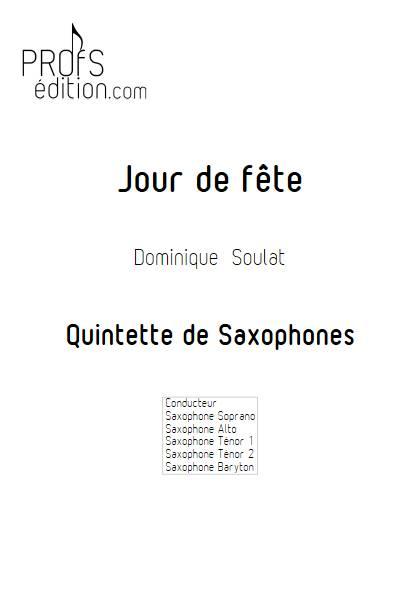 Jour de fête - Quintette de Saxophones - SOULAT D. - page de garde