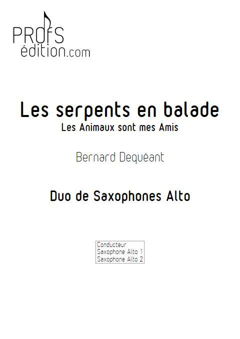 les Serpents en balade - Duo de Saxophone - DEQUEANT B. - page de garde