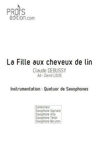 La Fille aux Cheveux de lin - Quatuor Saxophones - DEBUSSY C. - page de garde