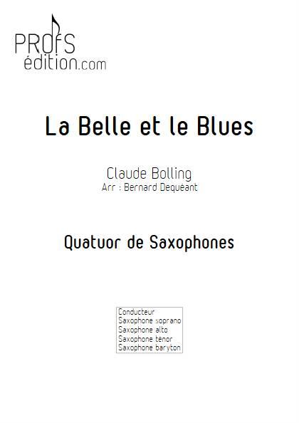 La Belle et le Blues - Quatuor de Saxophones - BOLLING C. - page de garde