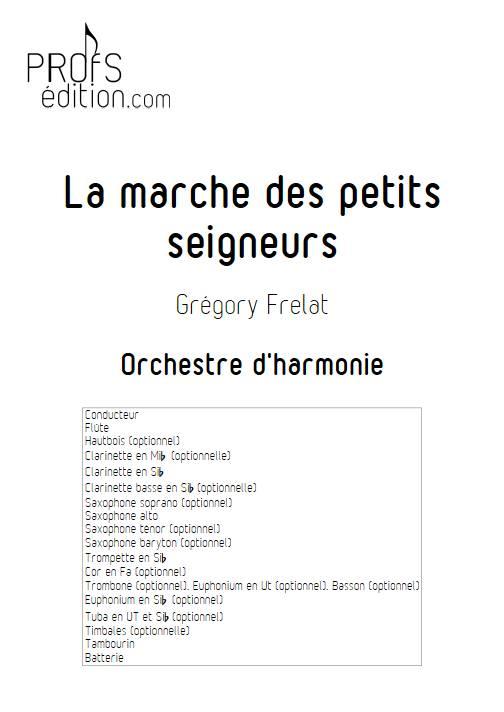 La marche des petits seigneurs - Orchestre d'Harmonie - FRELAT G. - page de garde