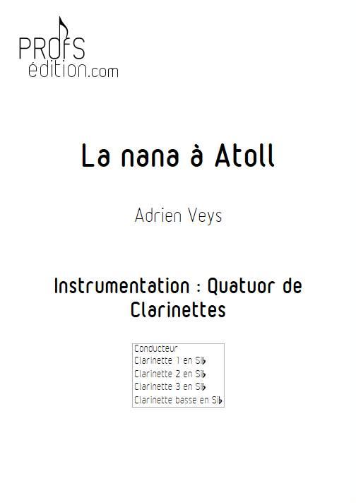 La Nana à Atoll - Quatuor de Clarinettes - VEYS A. - page de garde