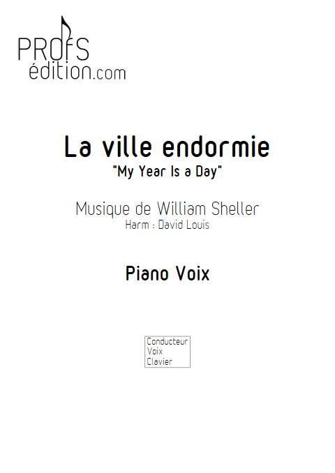 La ville endormie (My year is a day) - Piano Voix - SHELLER W. - page de garde