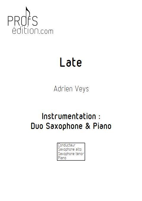 Late - Duo Saxophone Piano - VEYS A. - page de garde