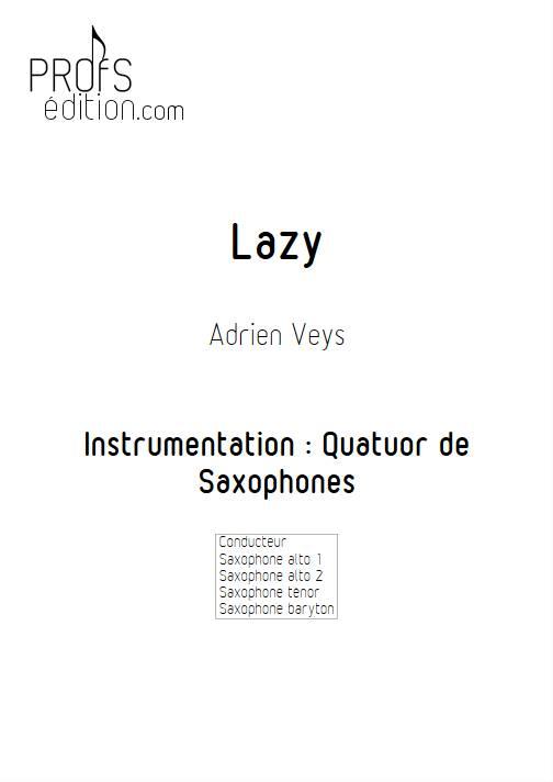 Lazy - Quatuor de Saxophones - VEYS A. - page de garde