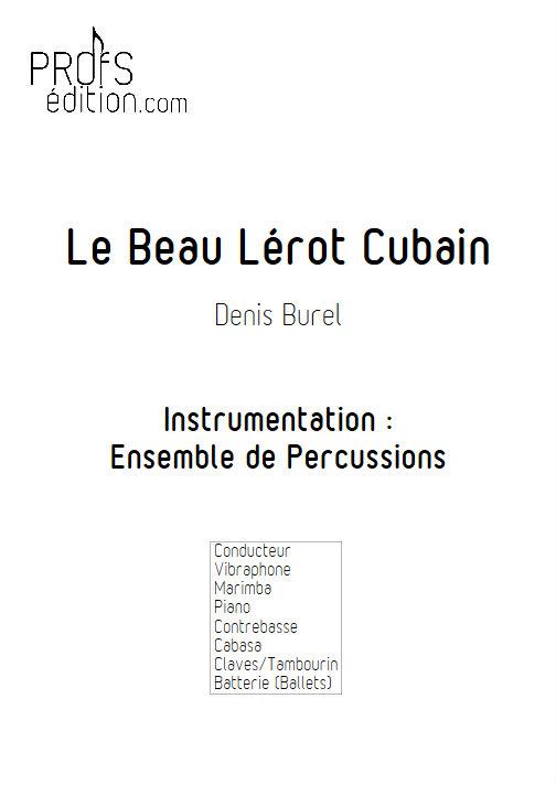 Le Beau Lérot Cubain - Ensemble de Percussions - BUREL D. - page de garde