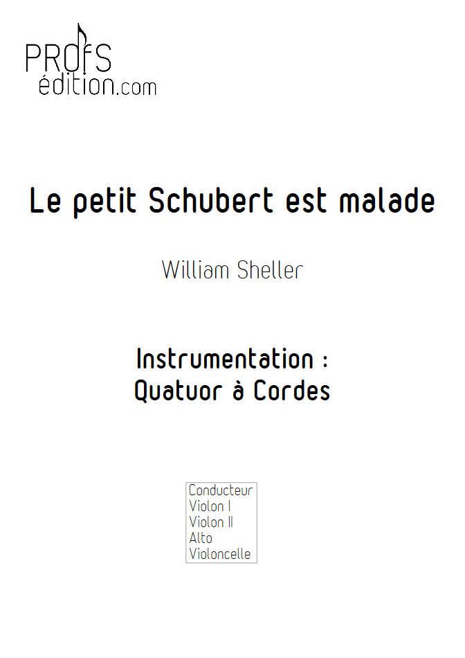 Le Petit Schubert est Malade - Quatuor à Cordes - SHELLER W. - page de garde