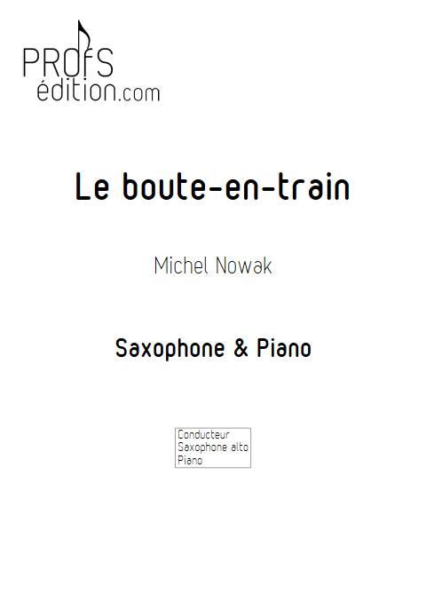 Le Boute-en-train - Saxophone & Piano - NOWAK M. - page de garde