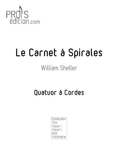 Le Carnet à Spirales - Chant et Quatuor à Cordes - SHELLER W. - page de garde