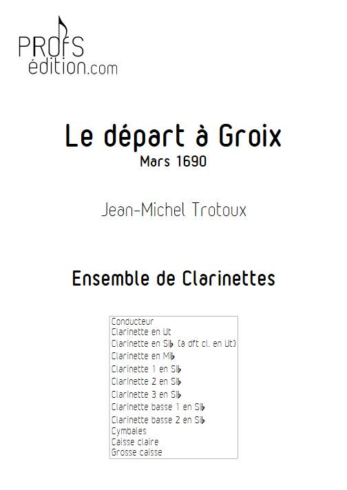 Le départ à Groix mars 1690 - Ensemble de Clarinettes - TROTOUX J. M. - page de garde