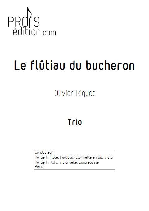Le flûtiau du bucheron - Trio - RIQUET O. - page de garde