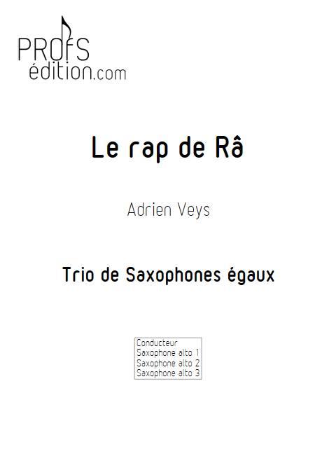 Le rap de Râ - Trio de Saxophones - VEYS A. - page de garde