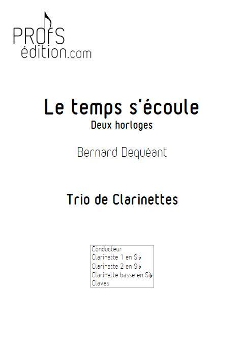 Le temps s'écoule - Trio de Clarinettes - DEQUEANT B. - page de garde