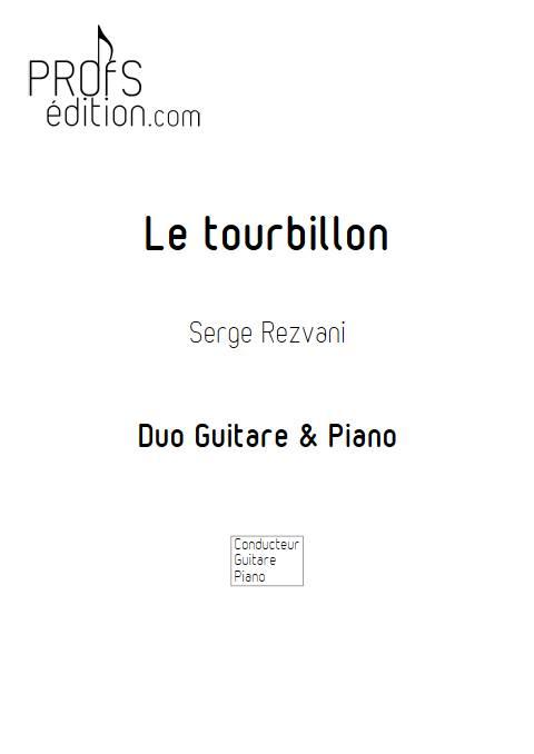 Le tourbillon - Duo Piano Guitare - REZVANI S. - page de garde
