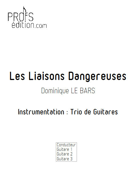 Les Liaisons Dangereuses - Trios Guitare - LE BARS D. - page de garde