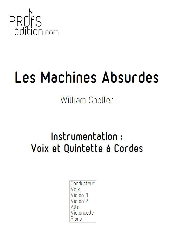 Les Machines Absurdes - Chant et Quintette à Cordes - SHELLER W. - page de garde