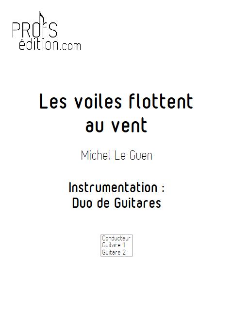 Les voiles flottent au vent - Duo de Guitares - LE GUEN M. - page de garde