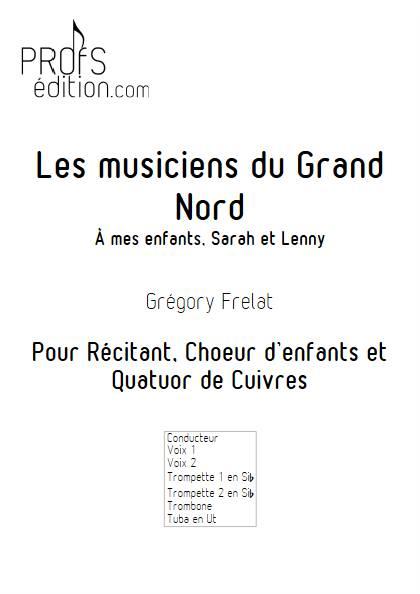 Les musiciens du Grand Nord - Quatuor de Cuivres & Chœur - FRELAT G. - page de garde