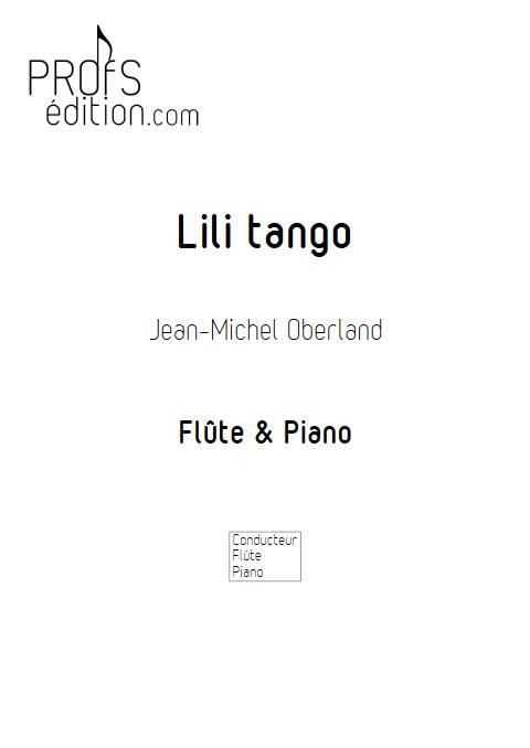 Lili tango - Flûte & Piano - OBERLAND J-M. - page de garde