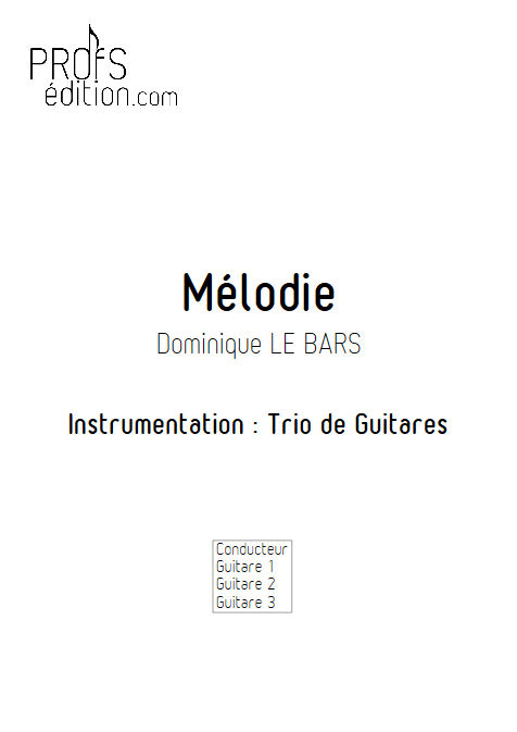 Mélodie - Trios Guitare - LE BARS D. - page de garde
