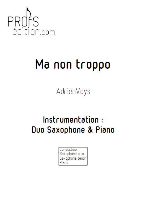 Ma non troppo - Duo Saxophone Piano - VEYS A. - page de garde