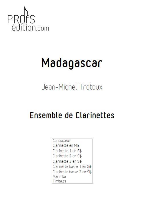 Madagascar - Ensemble de Clarinettes - TROTOUX J-M. - page de garde