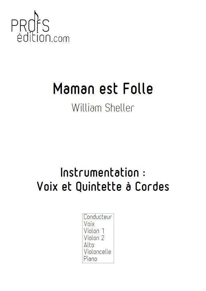 Maman est Folle - Chant et Quintette à Cordes - SHELLER W. - page de garde