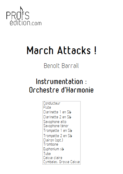March Attacks - Orchestre d'Harmonie - BARRAIL B. - page de garde