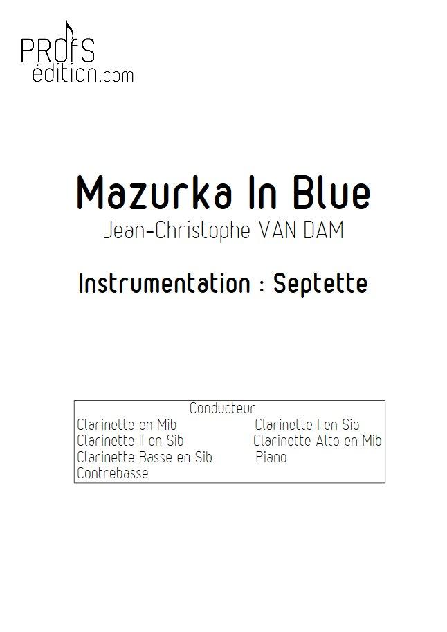 Mazurka in Blue - Septet Clarinettes Piano - VAN DAM J. C. - page de garde