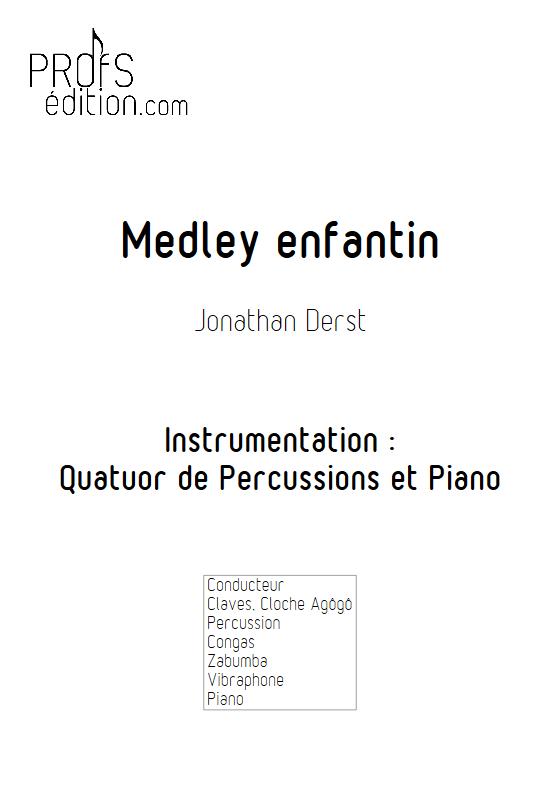 Medley Enfantin - Quatuor de Percussions et Piano - DERST J. - page de garde