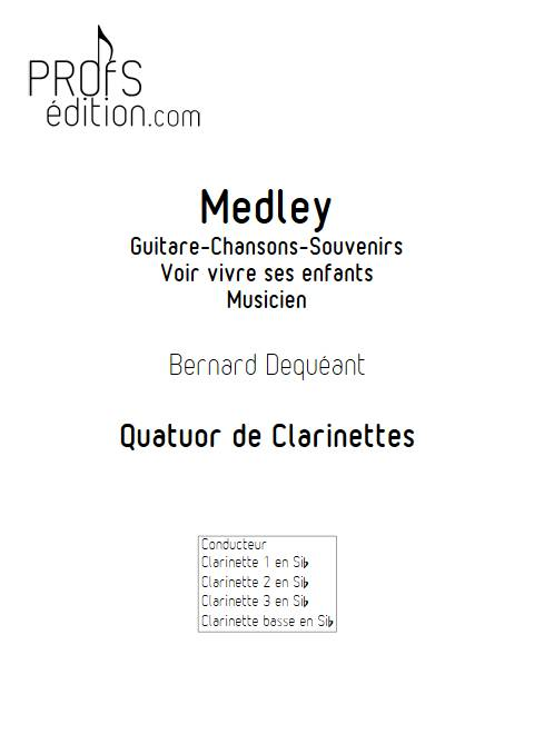 Medley - Quatuor de Clarinettes - DEQUEANT B. - page de garde