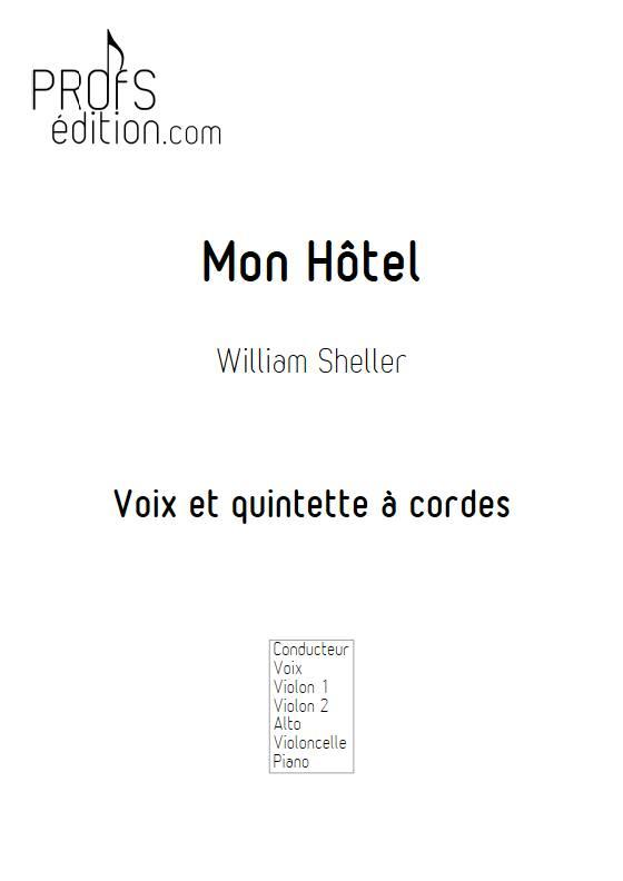 Mon Hôtel - Voix & Quintette à cordes - SHELLER W. - page de garde