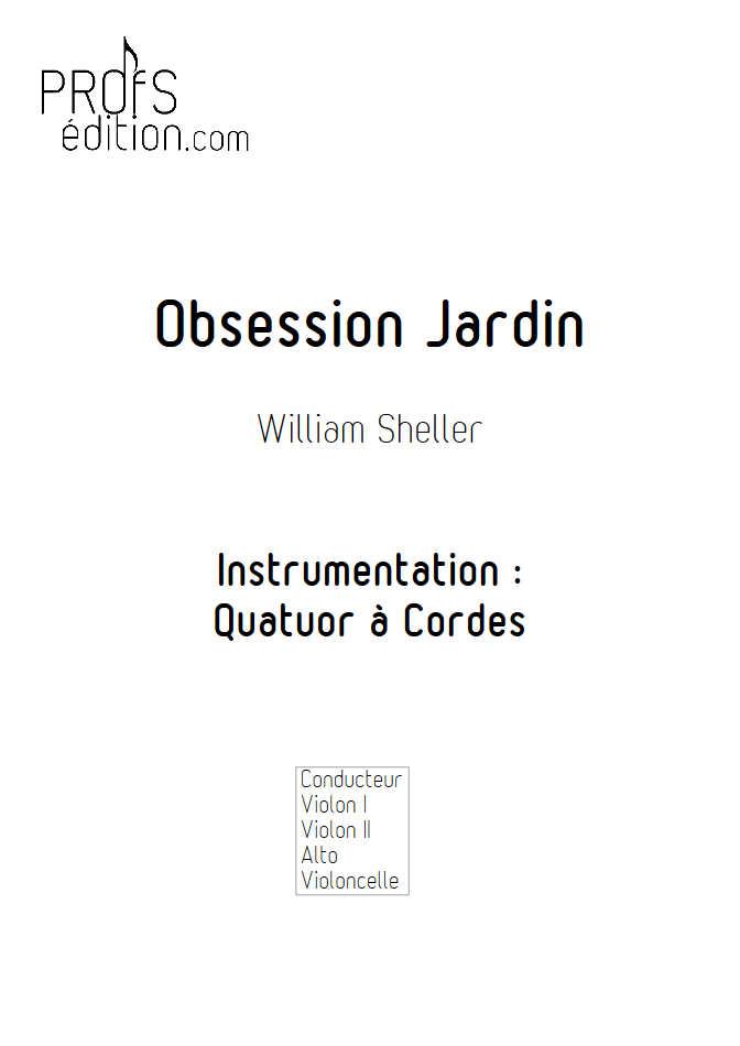 Obsession Jardin - Quatuor à Cordes - SHELLER W. - page de garde
