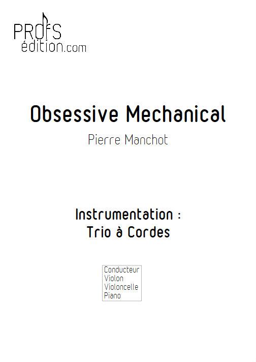 Obsessive Mechanical - Trio Violon Violoncelle Piano - MANCHOT P. - page de garde
