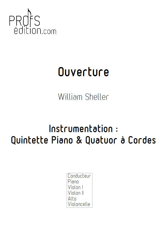 Ouverture - Piano & Quatuor à Cordes - SHELLER W. - page de garde