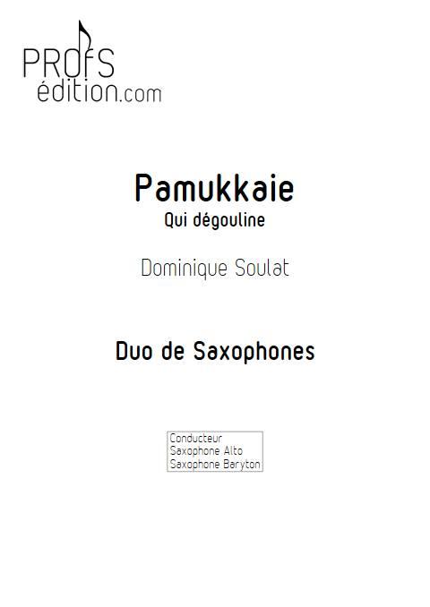 Pamukkale - Duo de Saxophones - SOULAT D. - page de garde