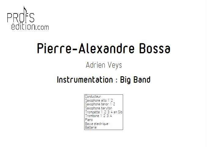 Pierre-Alexandre Bossa - Big Band - VEYS A. - page de garde