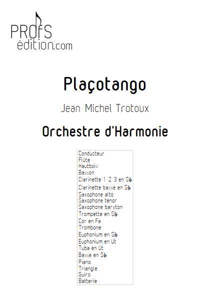 Plaçotango - Orchestre d'Harmonie - TROTOUX JM - page de garde