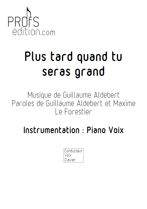 Exceptionnel Partition Plus tard quand tu seras grand - Guillaume Aldebert YM41