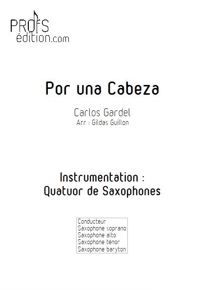 Por Una Cabeza - Quatuor de Saxophones - GARDEL C. - page de garde