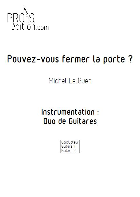 Pouvez vous fermer la porte - Duo de Guitares - LE GUEN M. - page de garde