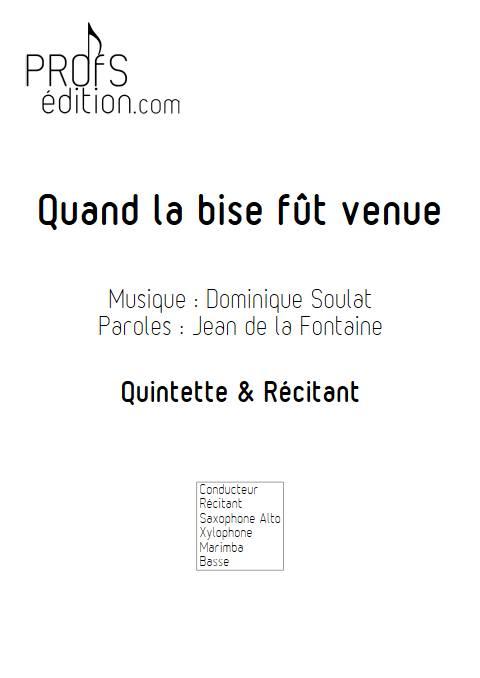 Quand la bise fût venue - Quintette - SOULAT D. - page de garde